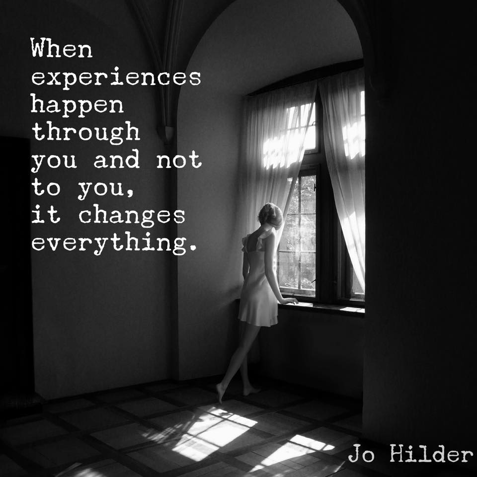 When Things Happen Through You, Not To You